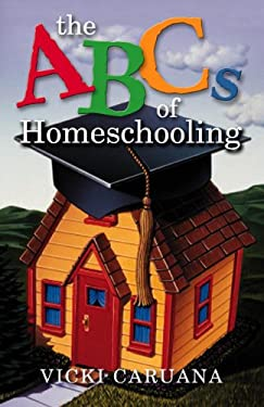The ABC's of Homeschooling 9781581342581