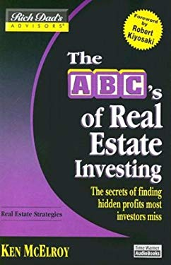 The ABC's of Real Estate Investing: The Secrets of Finding Hidden Profits Most Investors Miss 9781586217358