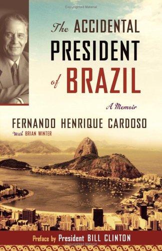 The Accidental President of Brazil: A Memoir 9781586483241