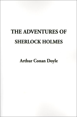 The Adventures of Sherlock Holmes 9781588279613