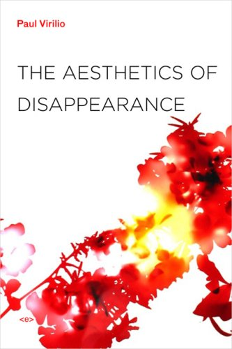 The Aesthetics of Disappearance 9781584350743
