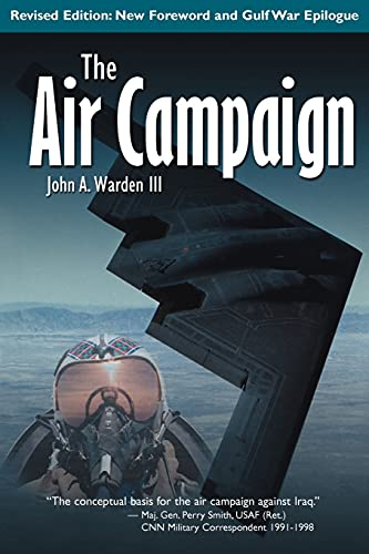 The Air Campaign: Planning for Combat 9781583481004