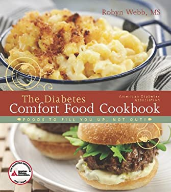 The Diabetes Comfort Food Cookbook: Foods to Fill You Up, Not Out! 9781580404433
