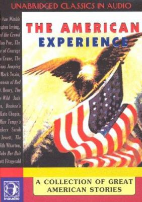 The American Experience: A Collection of Great American Stories 9781584723660