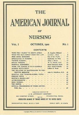 The American Journal of Nursing: October, 1900: No.1 9781582557519