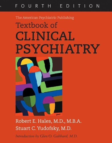 The American Psychiatric Publishing Textbook of Clinical Psychiatry [With CDROM] 9781585620326