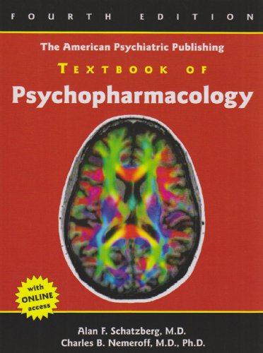 The American Psychiatric Publishing Textbook of Psychopharmacology 9781585623099