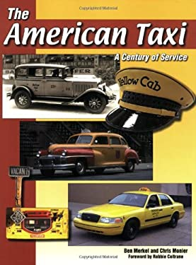 The American Taxi: A Century of Service 9781583881767