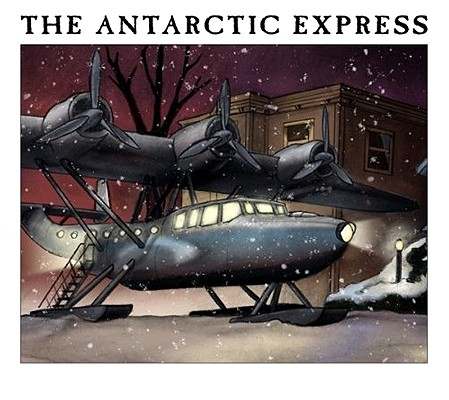The Antarctic Express 9781589781115