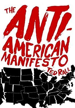 The Anti-American Manifesto 9781583229330