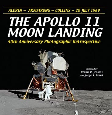 The Apollo 11 Moon Landing: 40th Anniversary Photographic Retrospective 9781580071482