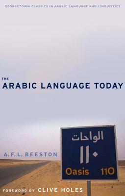 The Arabic Language Today 9781589010840