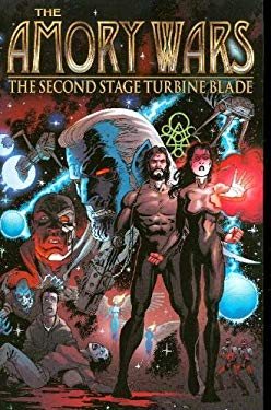 The Armory Wars, Volume 1: The Second Stage Turbine Blade 9781582409412