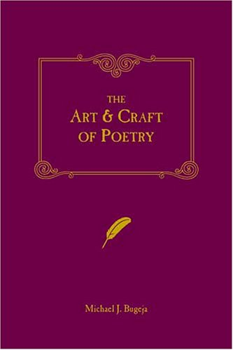 The Art and Craft of Poetry 9781582971018