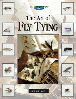 The Art of Fly Tying [With CDROM for Macintosh & Windows] 9781589233461