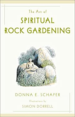 The Art of Spiritual Rock Gardening 9781587680052