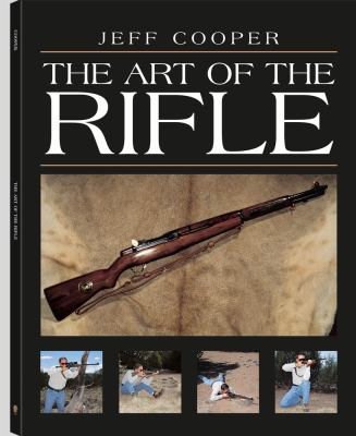 The Art of the Rifle 9781581605921