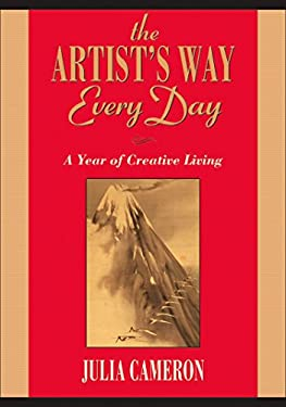 The Artist's Way Every Day: A Year of Creative Living 9781585427475