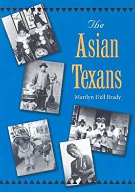 The Asian Texans 9781585443123