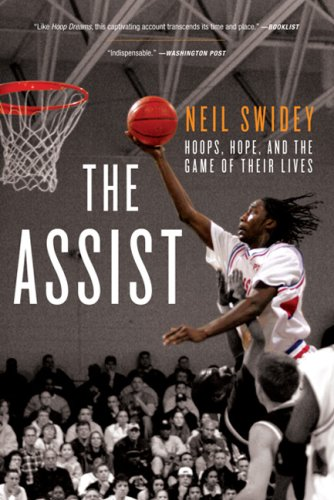 The Assist: Hoops, Hope, and the Game of Their Lives 9781586486662