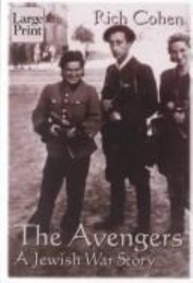 The Avengers: A Jewish War Story 9781587241116
