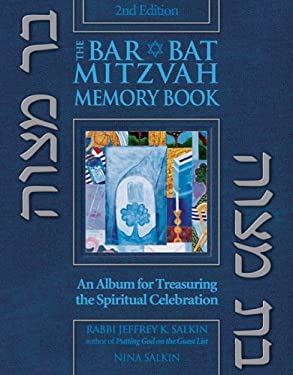 The Bar/Bat Mitzvah Memory Book: An Album for Treasuring the Spiritual Celebration 9781580232630