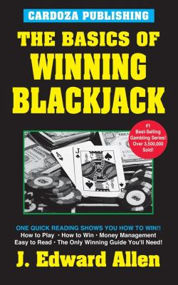 The Basics of Winning Blackjack: 4th Edition 9781580421355