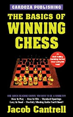 The Basics of Winning Chess, 3rd Edition 9781580420525