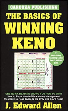 The Basics of Winning Keno, 4th Edition 9781580420914