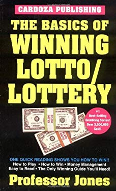 The Basics of Winning Lotto/Lottery 9781580420716