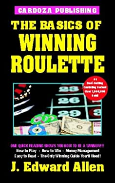 The Basics of Winning Roulette, 4th Edition 9781580420594