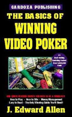 The Basics of Winning Video Poker 9781580420679