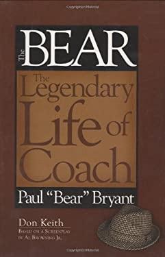 The Bear: The Legendary Life of Coach Paul