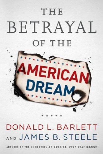 The Betrayal of the American Dream 9781586489694