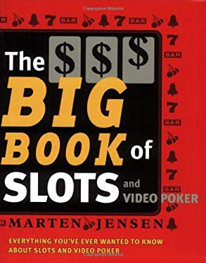 The Big Book of Slots: And Video Poker 9781580421676