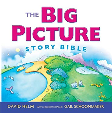 The Big Picture Story Bible 9781581342772