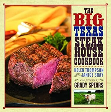 The Big Texas Steakhouse Cookbook 9781589808782