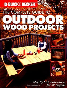 complete guide outdoor wood projects