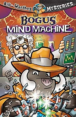 The Bogus Mind Machine [With Key Chain] 9781584110804