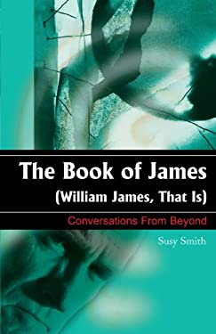 The Book of James: William James, That is 9781583485736