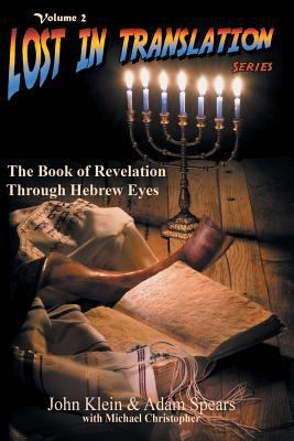 The Book of Revelation Through Hebrew Eyes 9781589302372
