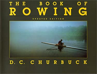 The Book of Rowing 9781585673803
