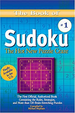 The Book of Sudoku: The Hot New Puzzle Craze 9781585677610