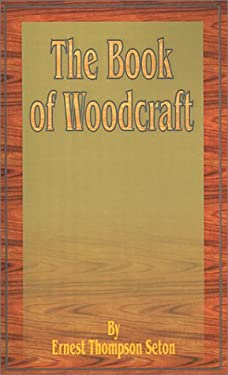 The Book of Woodcraft 9781589631816