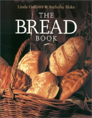 The Bread Book 9781585744473