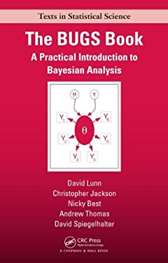 The Bugs Book: A Practical Introduction to Bayesian Analysis 9781584888499