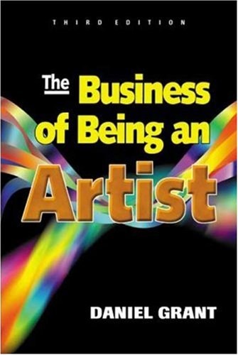 The Business of Being an Artist the Business of Being an Artist 9781581150568