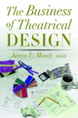 The Business of Theatrical Design 9781581152487