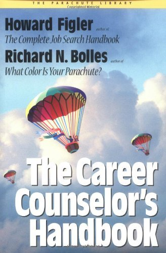 The Career Counselor's Handbook 9781580081573