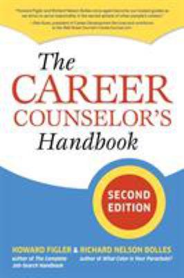 The Career Counselor's Handbook 9781580088701